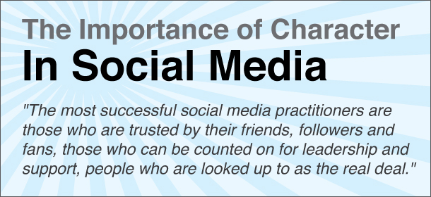 The Importance of Character in Social Media