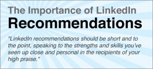 The Importance of LinkedIn Recommendations