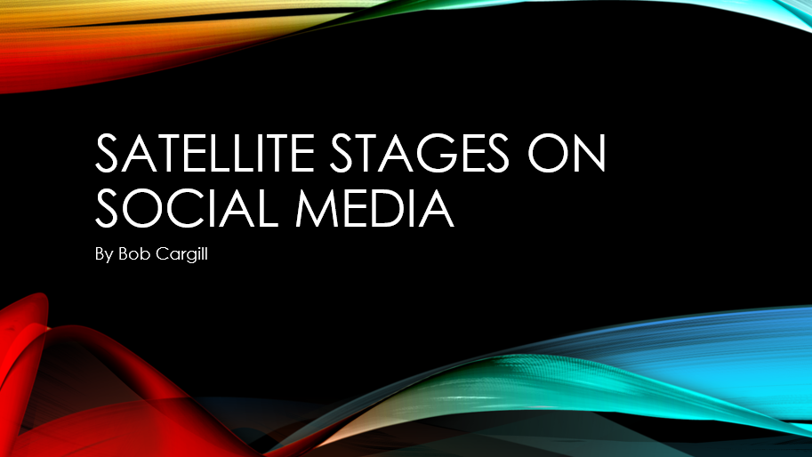 Satellite Stages on Social Media