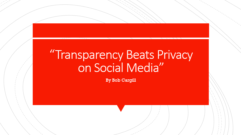 Transparency Beats Privacy on Social Media