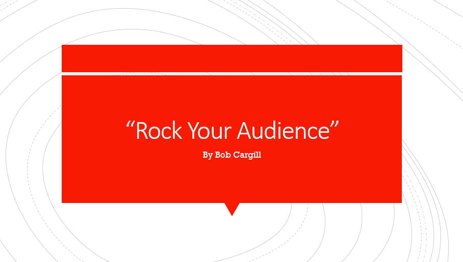 Rock Your Audience