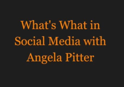 What's What in Social Media with Angela Pitter